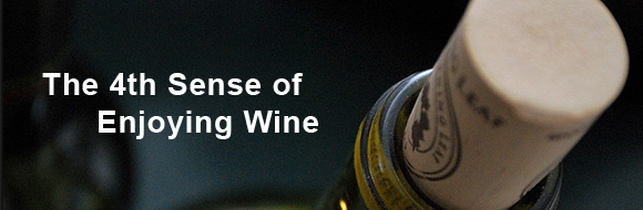 The 4th Sense of Enjoying Wine