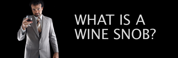 what-is-a-wine-snob